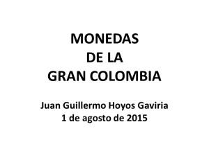 20150801_MonedasGranColombia